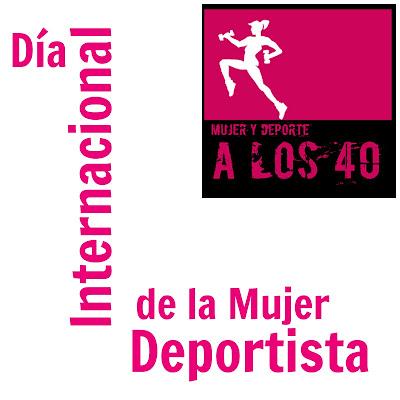 mujerydeporte40 dia internacional de la mujer deportista