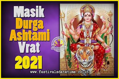2021 Masik Durgashtami Vrat Date & Time, 2021 Masik Durgashtami Vrat Calendar