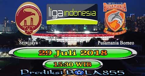 Prediksi Bola855 Sriwijaya vs Pusamania Borneo 29 Juli 2018