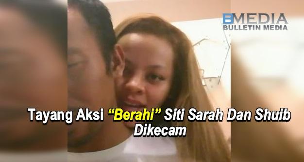"""Tayang Aksi """"Berahi"""" Siti Sarah Dan Shuib Dikutuk Orang Ramai, Ini Respon Siti Sarah"""