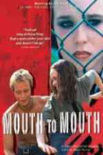 Mouth to Mouth 2005