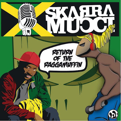 SKARRA MUCCI - Return of the Raggamuffin (2012)
