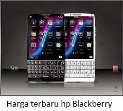Daftar Harga Terbaru hp Blackberry
