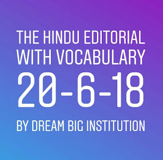 The Hindu Ediorial With Important Vocabulary