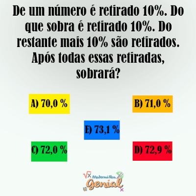 Desafio -  De um número é retirado 10%. Do que sobra é retirado 10%...