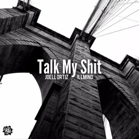 Joell Ortiz - Talk My Shit (Produced by !llmind, Co-Prod  by