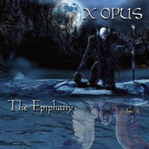 Free Album Review X Opus - The Epiphany (2011) - Download