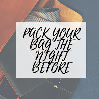 Pack your bag (just like the first day of school)
