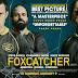 Foxcatcher [***]<br />Lucha greco-romana y tragedia griega