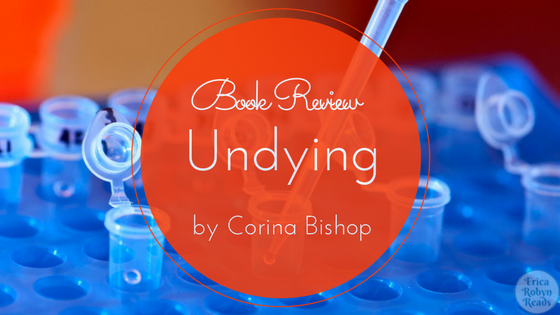 [Book Review] Undying by Corina Bishop