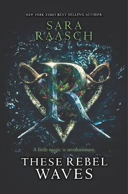 Book Review: These Rebel Waves by Sara Raasch
