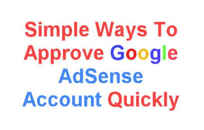 simple ways to approve google adsense account quickly