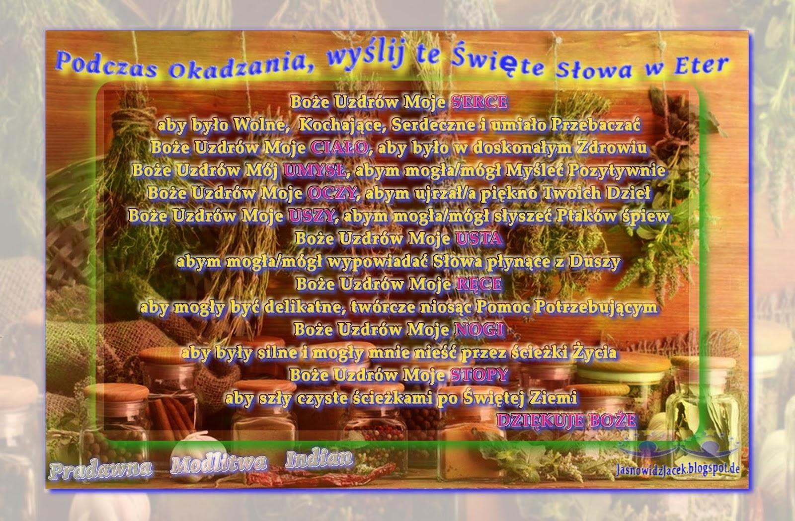 Modlitwa - Magia ziół, Obrzędy ZIOŁOWE, RYTUAŁY - palenie ziół, żywic i kadzideł - Okadzanie