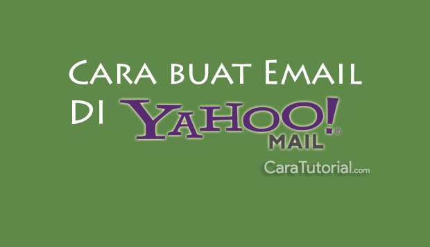 cara buat email di yahoo mail