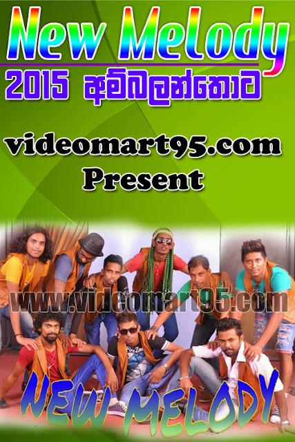 NEW MELODY LIVE IN AMBALANTHOTA 2015