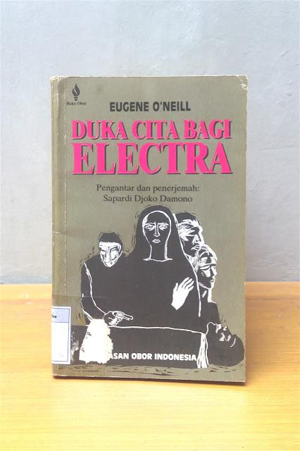 DUKA CITA BAGI ELECTRA, Eugene O'Neill