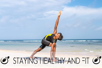Staying Healthy and Fit