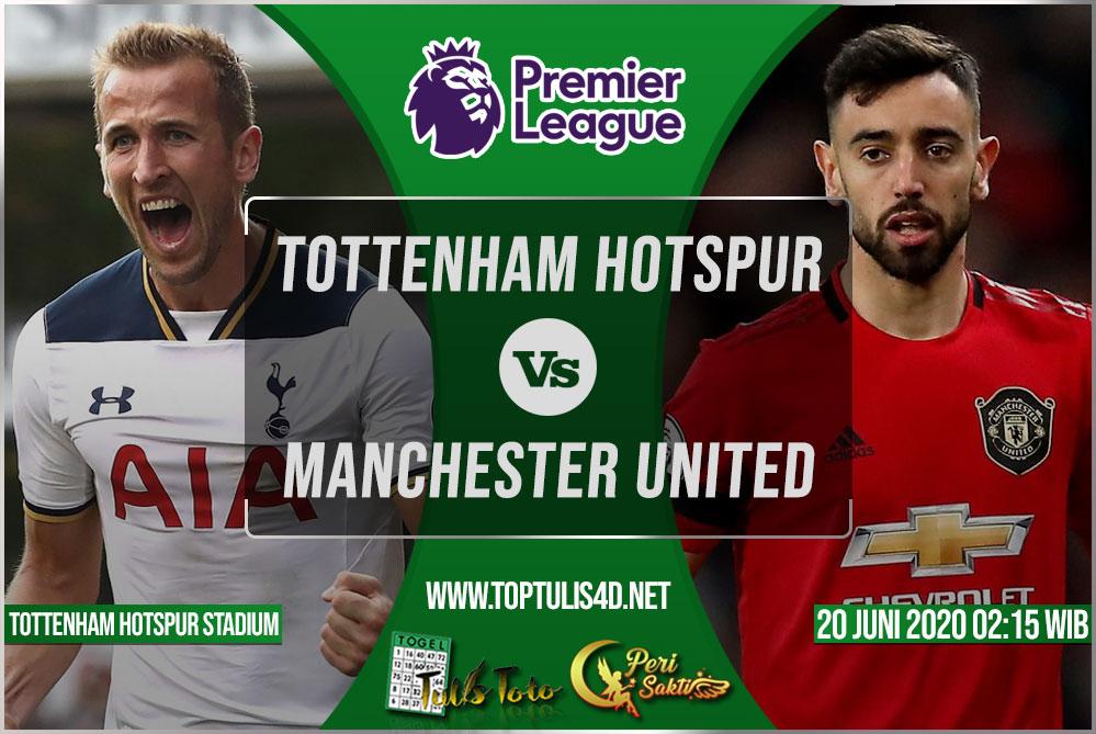 Prediksi Tottenham Hotspur vs Manchester United 20 Juni 2020
