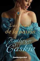 Las normas de la pasión 3, Kathryn Caskie