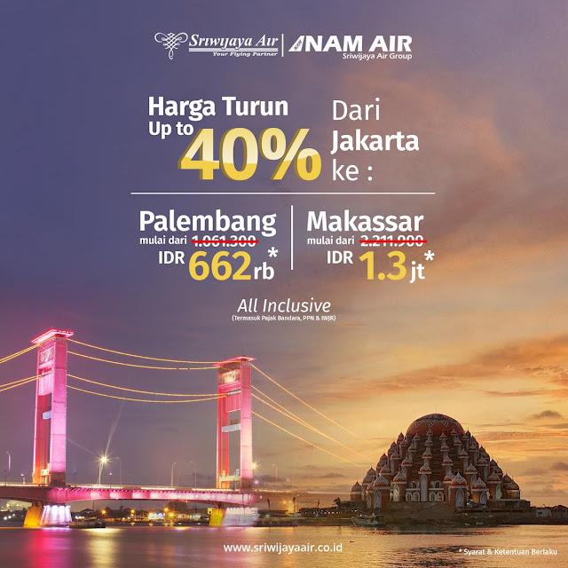 #Sriwijaya - #Promo Tiket Turun Harga Hingga 40% Dari & Ke Palembang atau Makassar