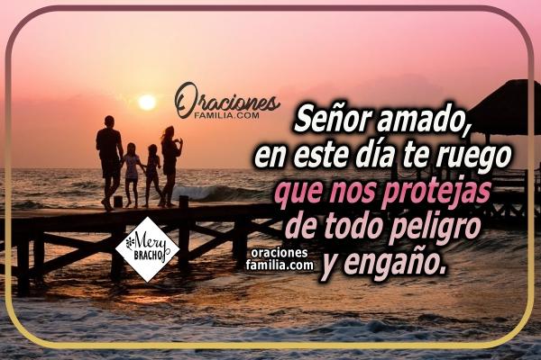 Oración de protección por la familia, la mejor oración de la mañana por mi hogar, mis hijos, mis seres queridos, inicio del día con bonita oración a Dios por Mery Bracho.