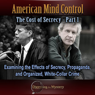 American Mind Control: The Cost of Secrecy Part 1 – Examining the Effects of Secrecy, Propaganda, and Organized, White-Collar Crime American%2BMind%2BControl%2BPart%2B1%2BCover%2BArt