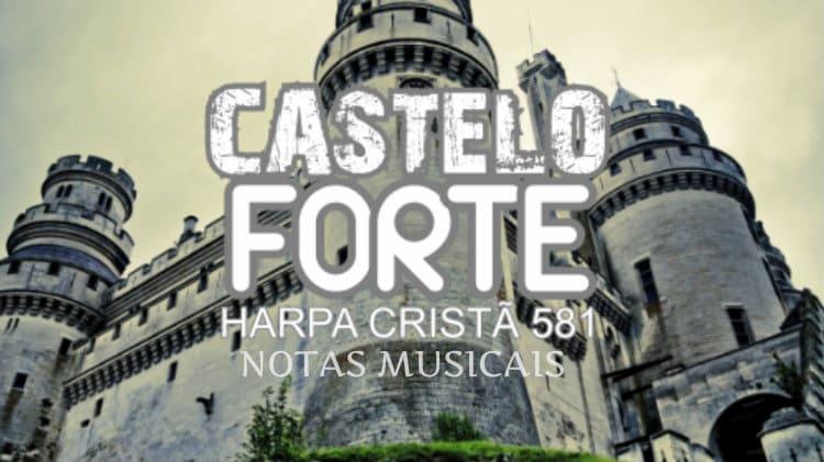 Castelo Forte - Martinho Lutero - Harpa Cristã 581 - Cifra melódica
