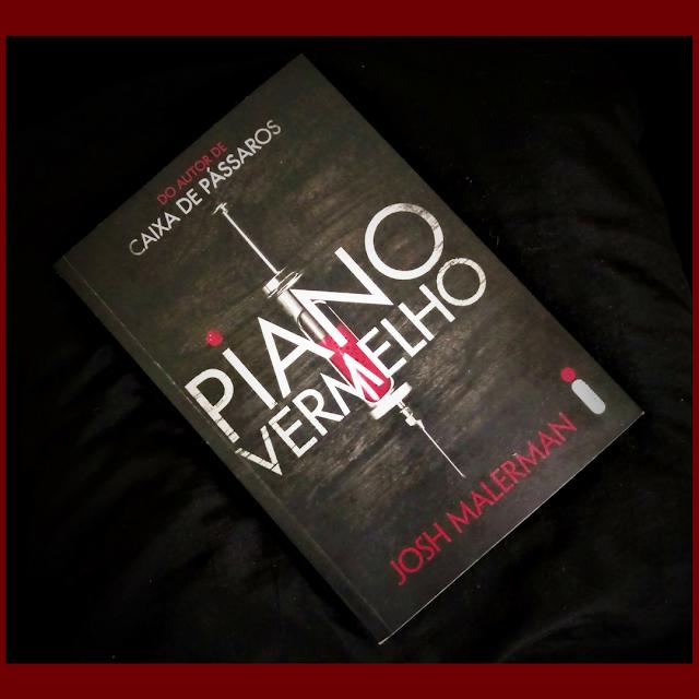 Livro Piano Vermelho, Josh Malerman