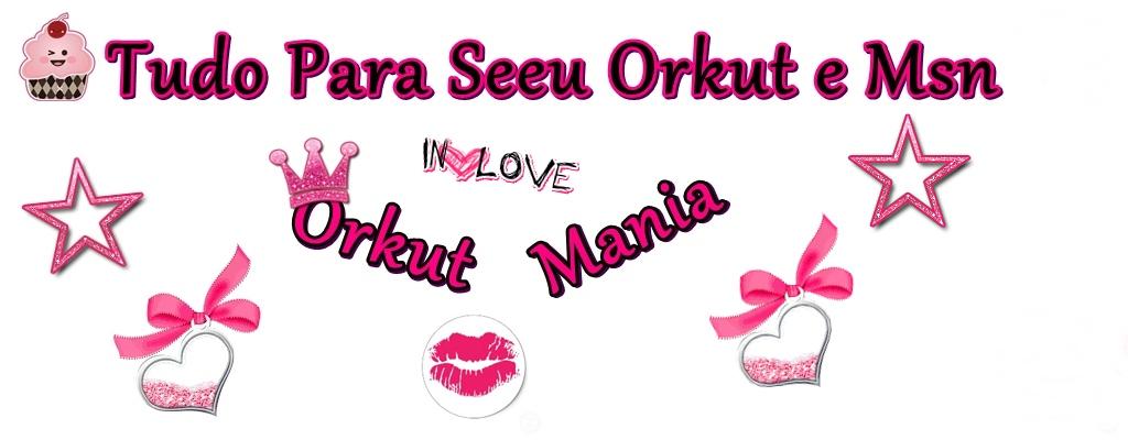 Orkut Mania Frases Para Perfil