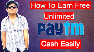 How To Earn Free Unlimited Paytm Cash Easily 2018 New Unlimited Loot To Earn Free Paytm Cash | Click Here To earn Upto Rs 1200