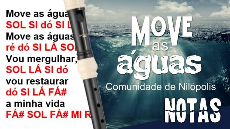 Move as águas - Comunidade de Nilópolis - Cifra melódica