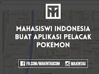 Mahasiswi Indonesia Buat Aplikasi Pelacak Pokemon