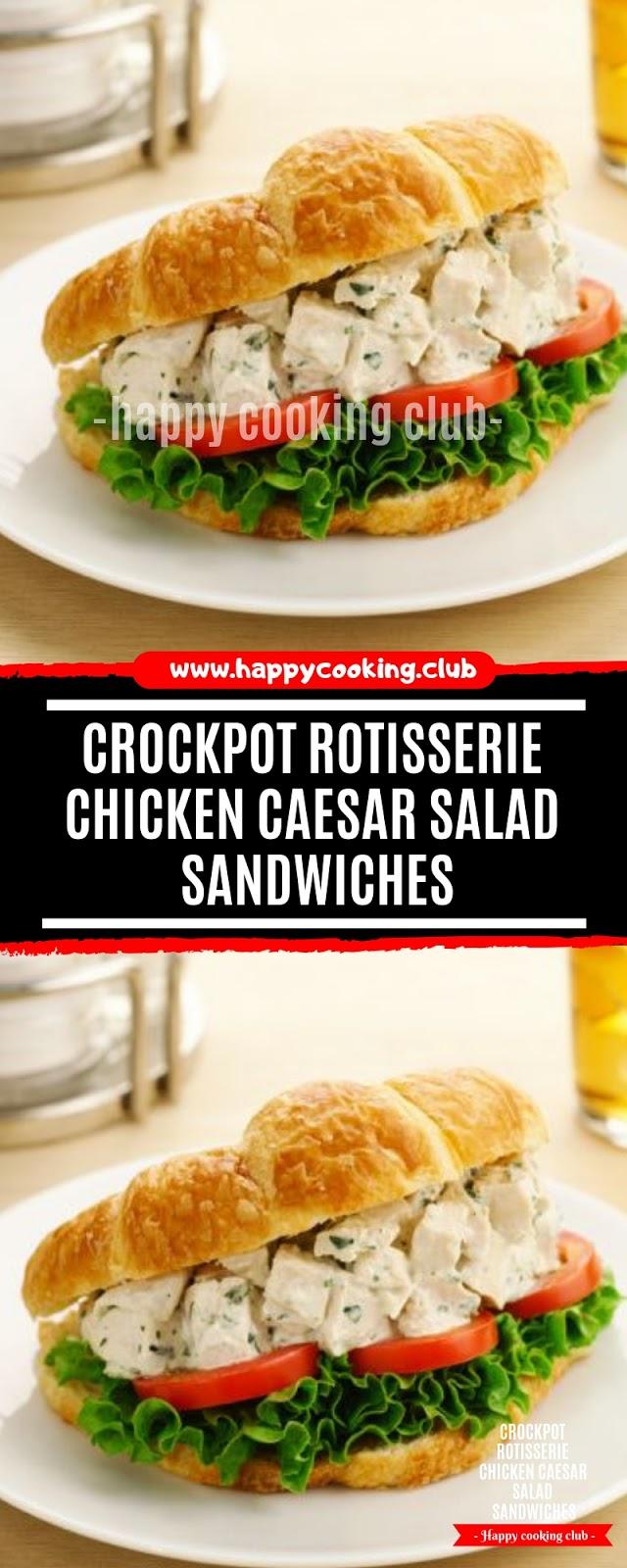 Crockpot Rotisserie Chicken Caesar Salad Sandwiches