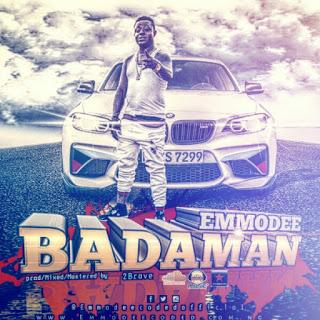 Emmodee – Badaman [New Song] www.mp3made.com.ng
