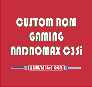 Rom Maxperimax Gaming Andromax C3si