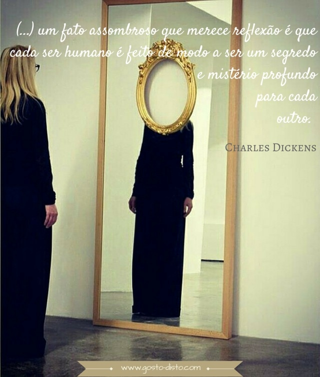 Frase de Charles Dickens para refletir