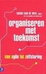 http://www.managementboek.nl/boek/9789462200722/organiseren-met-toekomst-guido-van-de-wiel?affiliate=3058