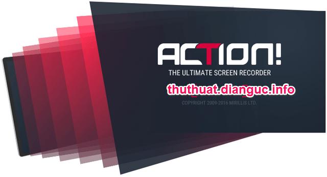 Download Action 2.1.0 Full crack – Quay phim màn hình chuyên nghiệp