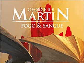 Fogo & Sangue (Volume 1) - George R. R. Martin
