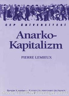Pierre Lemieux - Anarkokapitalizm  (Cep Üniversitesi Dizisi - 137)