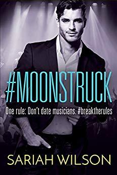 #Moonstruck (#Lovestruck Book 2) by Sariah Wilson