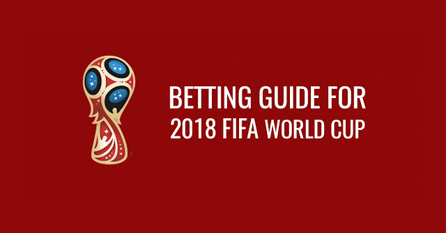betting-guide-for-2018-FIFA-World-Cup
