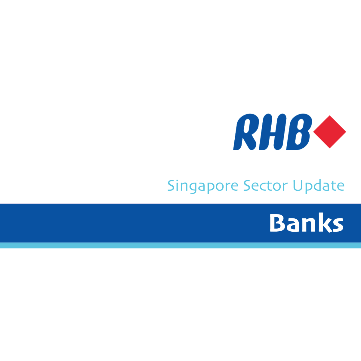 Singapore Banks - RHB Invest Research | SGinvestors.io