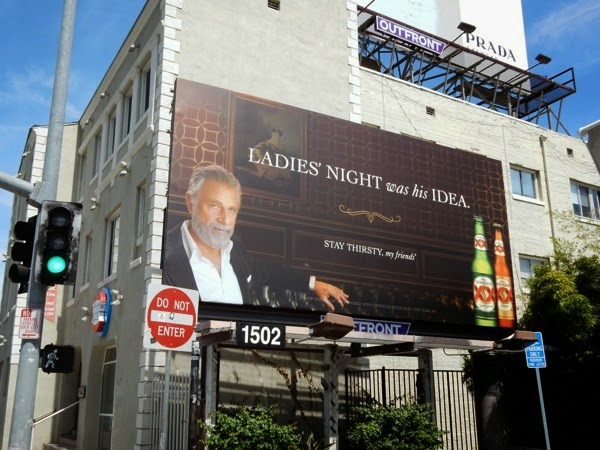 Ladies night was his idea Dos Equis beer billboard