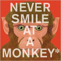 Never Smile at a Monkey by Steve Jenkins book cover informational picture book