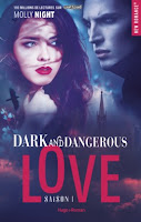 https://www.lachroniquedespassions.com/2018/02/dark-and-dangerous-love-tome-1-de-molly.html