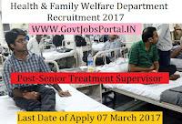 Health & Family Welfare Department Recruitment 2017-Senior Treatment Supervisor, Laboratory Technician