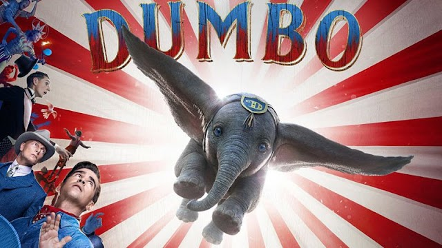 Disney's Dumbo Poster Flies High Ahead of the New Trailer - March 29, 2019.