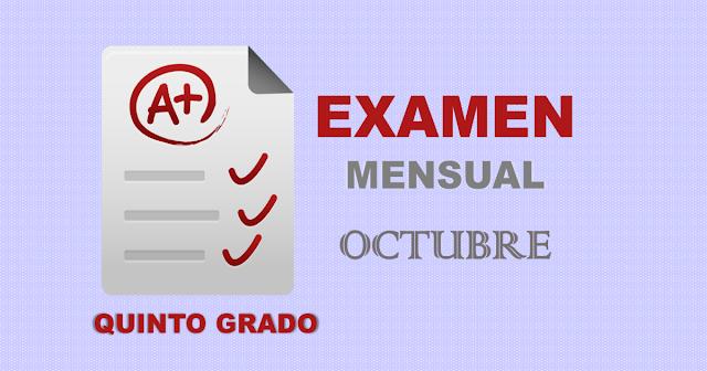 Examen Mensual de Quinto Grado   Octubre