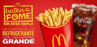 Promoção McDonald's 2017 Compre Refrigerante Ganhe Batata Grande